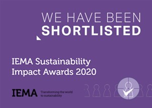 Shortlisted for Sustainability Campaign and Future Sustainability Leader ahead of the IEMA Sustainability Impact Awards